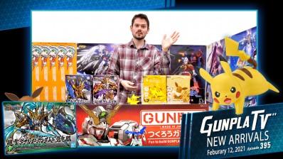 Gunpla TV – Episode 395 – New Arrivals For February 12, 2021