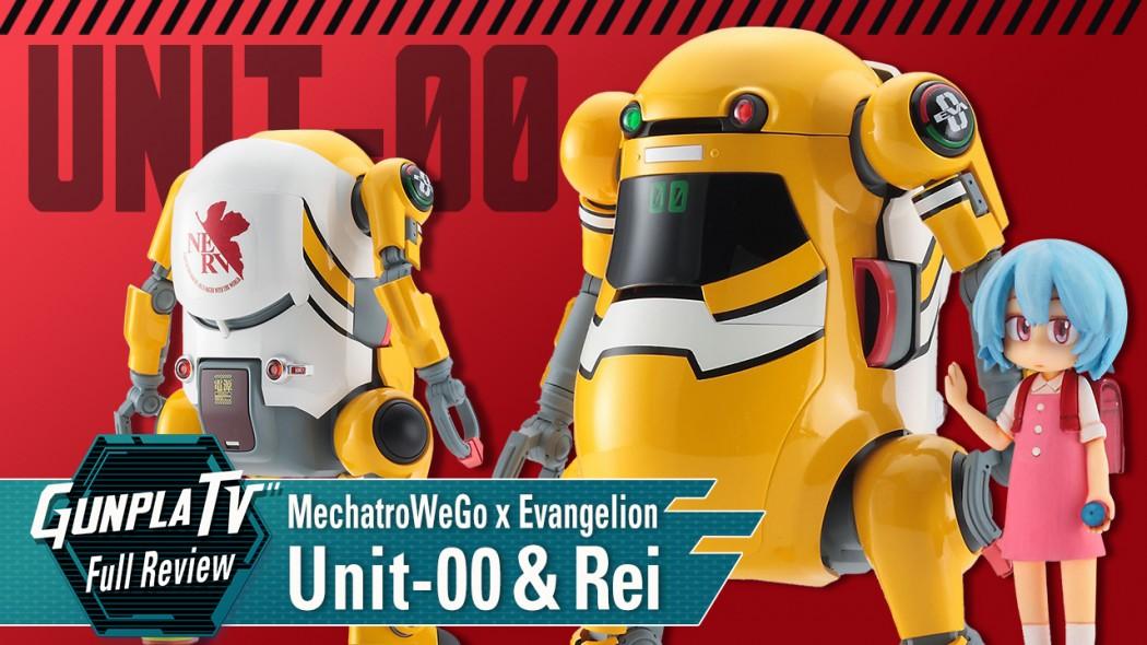 Gunpla TV – MechatroWeGo x Evangelion Unit-00 & Rei Ayanami