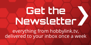 Get the Newsletter - everything from hobbylink.tv delivered to your inbox once a week