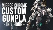 1 Hour Chrome Armor Custom Gunpla