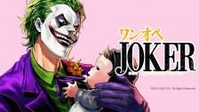 Japan's newest Joker is a single Father to… Batman?!